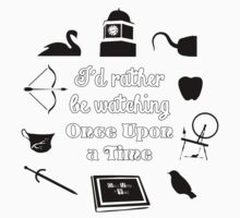 """""""I'd Rather Be Watching Once Upon a Time"""" Icon Design in White Outline Baby Tee"""