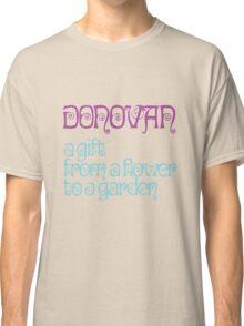 Donovan - I love my shirt Classic T-Shirt