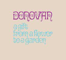Donovan - I love my shirt Unisex T-Shirt