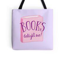 Books delight me Tote Bag