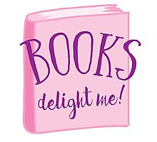 Books delight me Photographic Print