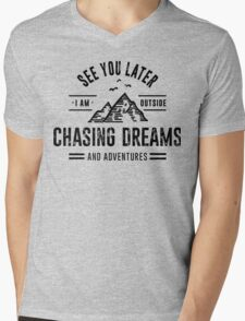 I'm Outside Chasing Dreams and Adventures Mens V-Neck T-Shirt