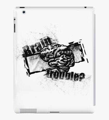 Brain Trouble? iPad Case/Skin