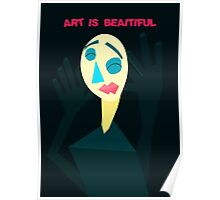 Art is Beaitiful Poster
