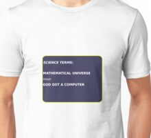 Science Terms - Mathematical Universe Unisex T-Shirt