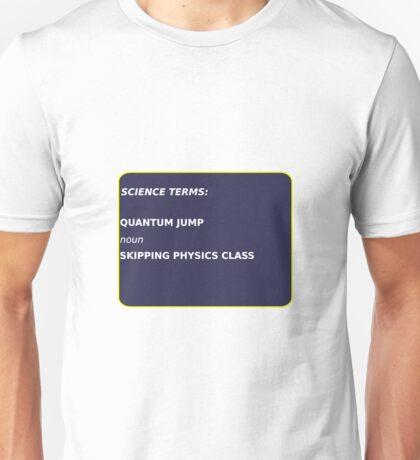 Science Terms - Quantum Jump Unisex T-Shirt