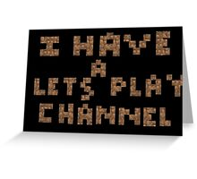 Minecraft Lets Plays Greeting Card
