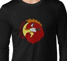 Hellfish Long Sleeve T-Shirt
