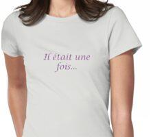 Il Etait Une Fois... Womens Fitted T-Shirt
