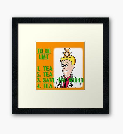 Tea, Tea, Save The World, Tea. Framed Print