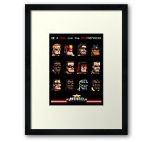 Be a Bro. Join the Brotherhood ! Framed Print