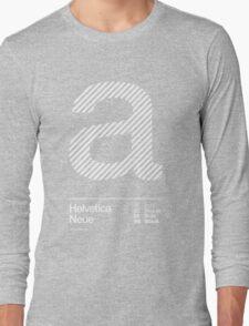 a .... Helvetica Neue Long Sleeve T-Shirt