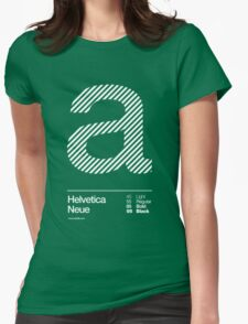 a .... Helvetica Neue Womens Fitted T-Shirt