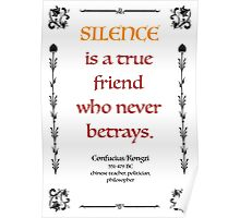 Confucius about Silence Poster