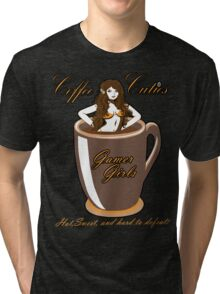 coffee culies ,gamer girl,hot,sweet,and hard to defeat Tri-blend T-Shirt