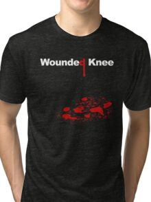 WOUNDED KNEE Tri-blend T-Shirt