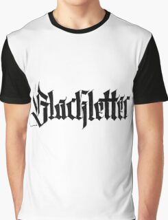 Blackletter calligraffiti Graphic T-Shirt