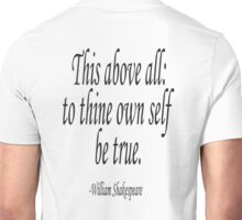 William, Shakespeare, To thine own self be true, Theater, Hamlet, Act 1 Unisex T-Shirt