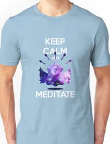 Keep Calm and Meditate! Unisex T-Shirt