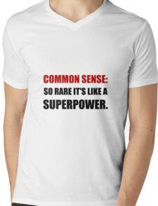 Common Sense Superpower Mens V-Neck T-Shirt