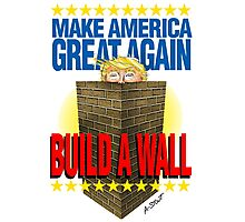 TRUMP's WALL Photographic Print