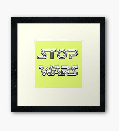 Stop wars star wars fashion  Framed Print