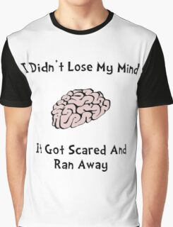 Lose My Mind Graphic T-Shirt