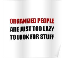 Organized People Poster