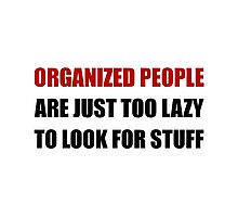 Organized People Photographic Print