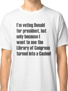 Library of Congress turned into a Casino Classic T-Shirt