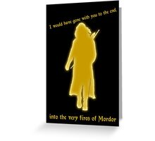 Aragorn to Frodo Greeting Card