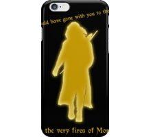 Aragorn to Frodo iPhone Case/Skin