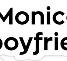I Ain't Voting For Monica's Ex-boyfriends Wife Sticker