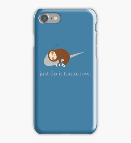 Sloth Life - Just do it tomorrow iPhone Case/Skin