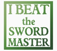 I Beat the Sword Master Kids Tee