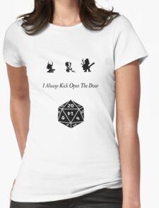 i always kick open the door T-Shirt