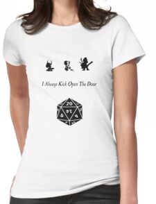 i always kick open the door Womens Fitted T-Shirt