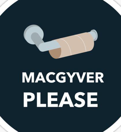 MacGyver Please Sticker