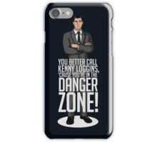 Archer - Cause You're in the Danger Zone! iPhone Case/Skin