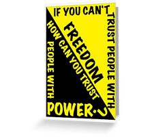 Power and Freedom Greeting Card