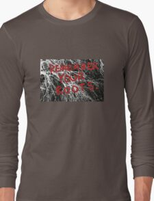 Remember Your Roots Long Sleeve T-Shirt