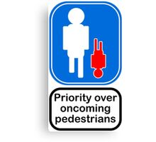 Priority over oncoming pedestrians Canvas Print