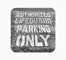 Parking for Life Unisex T-Shirt