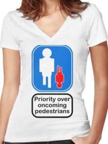 Priority over oncoming pedestrians Women's Fitted V-Neck T-Shirt