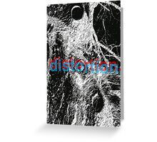 Distortion Greeting Card