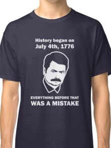 Ron Swanson History July 4 1776 (dark) Classic T-Shirt