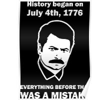 Ron Swanson History July 4 1776 (dark) Poster