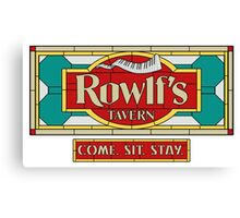"Rowlf's Tavern ""Come. Sit. Stay."" Canvas Print"