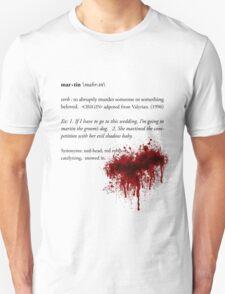 All Men Must Martin. Unisex T-Shirt
