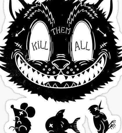 Kill Them All Sticker